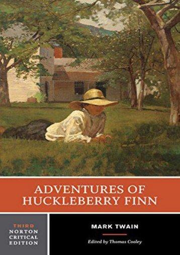 [PDF] Download Adventures of Huckleberry Finn (Norton Critical Editions) Online