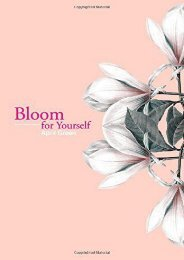 [PDF] Download Bloom for Yourself: Volume 1 Full