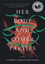 [PDF] Download Her Body and Other Parties: Stories Full