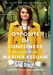 [PDF] Download The Opposite of Loneliness: Essays and Stories Full