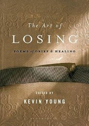 Download PDF The Art of Losing: Poems of Grief and Healing Full