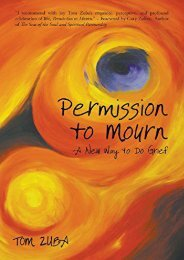 Download PDF Permission to Mourn: A New Way to Do Grief Full