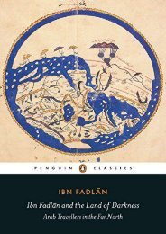 Download PDF Ibn Fadlan and the Land of Darkness: Arab Travellers in the Far North (Penguin Classics) Full