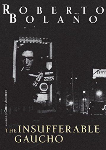 Download PDF The Insufferable Gaucho (New Directions Books) Full