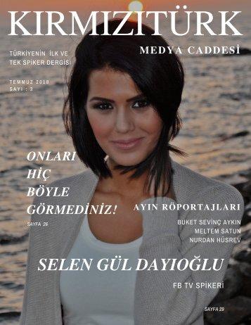 KırmızıTürk Medya Caddesi Temmuz 2018 Sayı 3