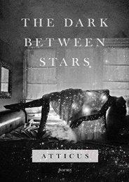 [PDF] Download The Dark Between Stars: Poems Online
