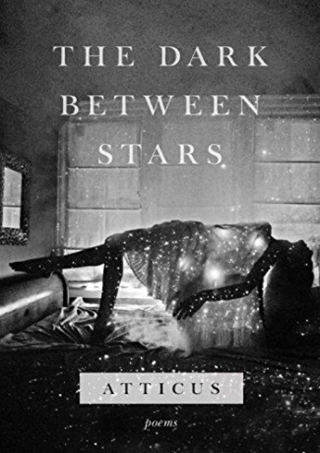 Download PDF The Dark Between Stars: Poems Online