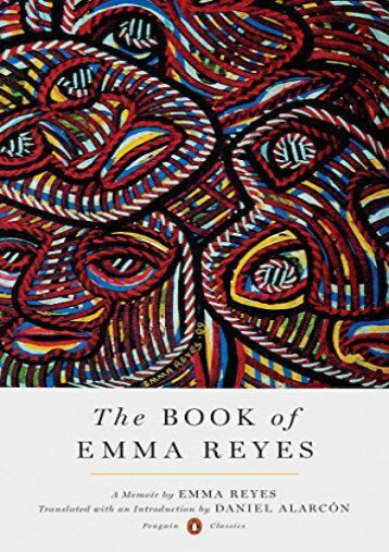 Download PDF The Book of Emma Reyes: A Memoir (Penguin Classics Hardcover) Online