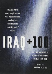 Download PDF Iraq + 100: The First Anthology of Science Fiction to Have Emerged from Iraq Online
