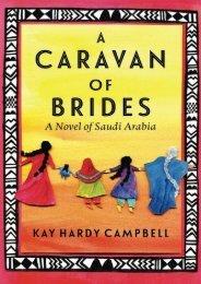 [PDF] Download A Caravan of Brides: A Novel of Saudi Arabia Online