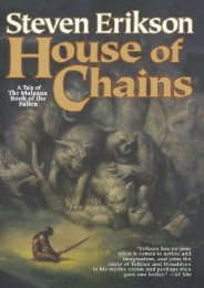 Download PDF House of Chains (The Malazan Book of the Fallen, Book 4) (Malazan Book of the Fallen (Paperback)) Full