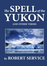 Download PDF The Spell of the Yukon and Other Verses Online
