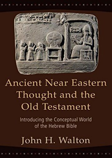 Download PDF Ancient Near Eastern Thought and the Old Testament Full