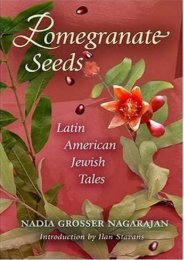 [PDF] Download Pomegranate Seeds: Latin American Jewish Tales (Jewish Latin America) Full