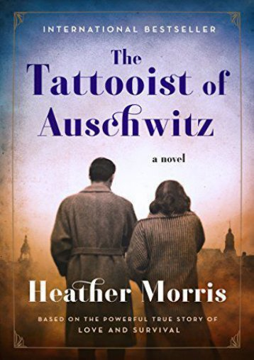 Download PDF The Tattooist of Auschwitz Online