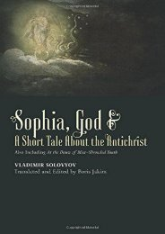 [PDF] Download Sophia, God   A Short Tale About the Antichrist: Also Including At the Dawn of Mist-Shrouded Youth Online