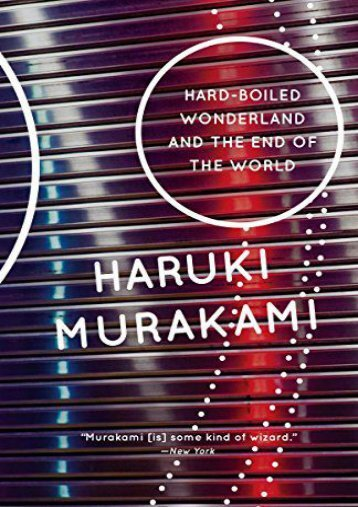 [PDF] Download Hard-Boiled Wonderland and the End of the World Online