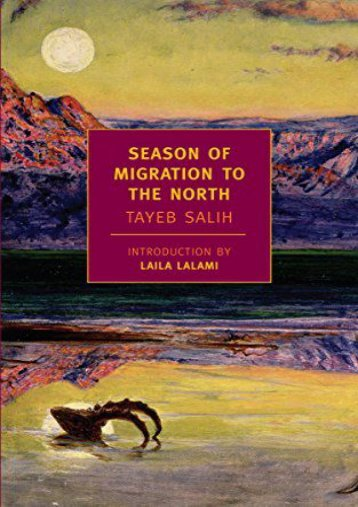 [PDF] Download Season of Migration to the North (New York Review Books Classics) Online