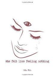 Download PDF She Felt Like Feeling Nothing Full