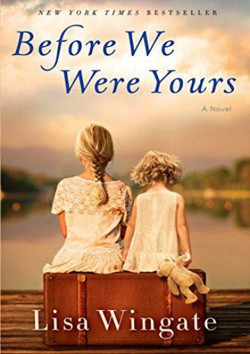 [PDF] Download Before We Were Yours Full