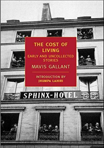 [PDF] Download The Cost of Living: Early and Uncollected Stories (New York Review Books Classics) Full