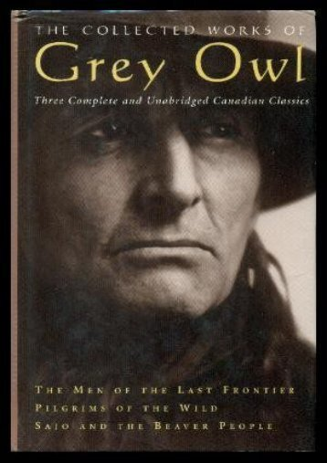 [PDF] Download The Collected Works of Grey Owl Full