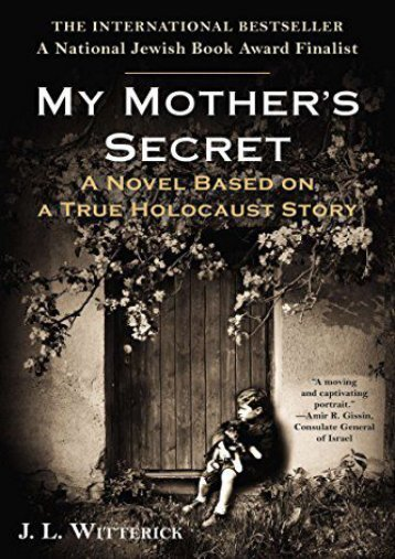 [PDF] Download My Mother s Secret: Based on a True Holocaust Story Online