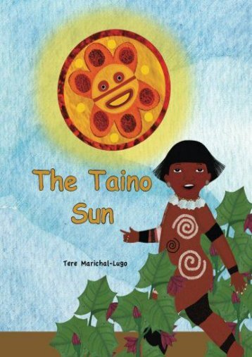 [PDF] Download The Taino Sun (The stories of Atabey and Yayael) Full