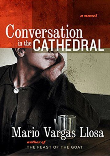 [PDF] Download Conversation in the Cathedral Online