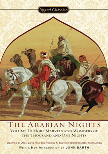 [PDF] Download Arabian Nights, Volume II: More Marvels and Wonders of the Thousand and One Nights: 2 Online