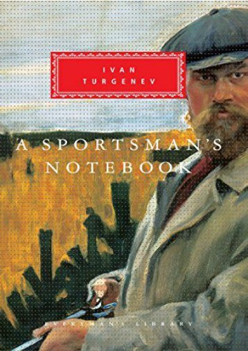 Download PDF A Sportsman s Notebook (Everyman s Library Classics   Contemporary Classics) Online
