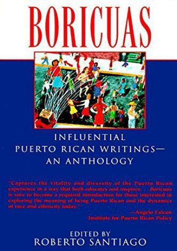 [PDF] Download Boricuas: Influential Puerto Rican Writings--an Anthology Online