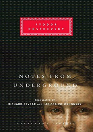 Download PDF Notes from Underground (Everyman s Library Classics   Contemporary Classics) Full