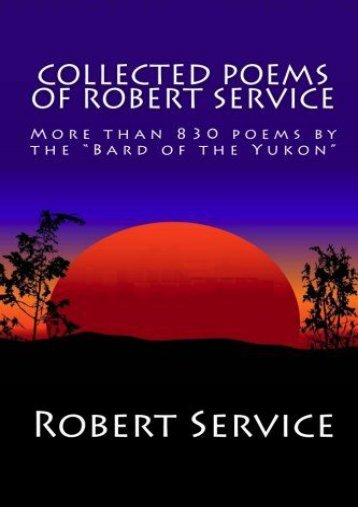 Download PDF Collected Poems of Robert Service Full