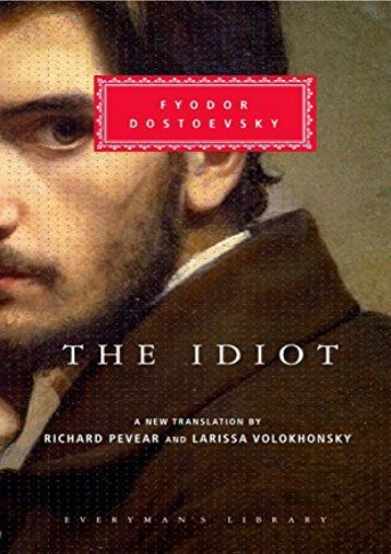 Download PDF The Idiot (Everyman s Library Classics) Online
