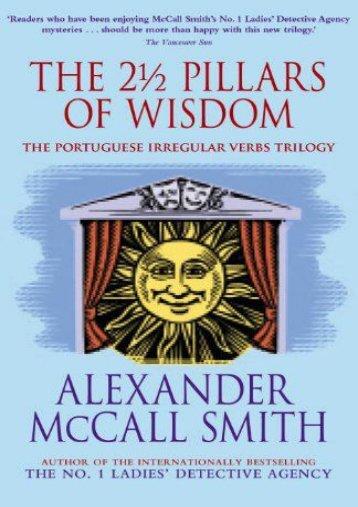 Download PDF The 2 1/2 Pillars of Wisdom Full