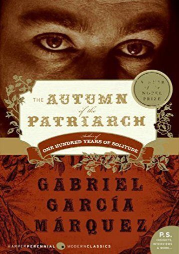 Download PDF The Autumn of the Patriarch (P.S.) Online