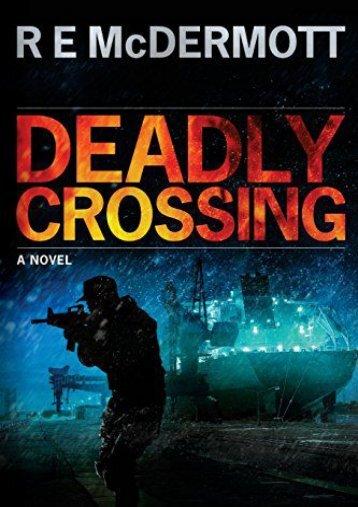 Download PDF Deadly Crossing: A Tom Dugan Novel Full