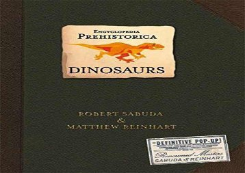 [+][PDF] TOP TREND Encyclopedia Prehistorica Dinosaurs Pop-Up  [DOWNLOAD]