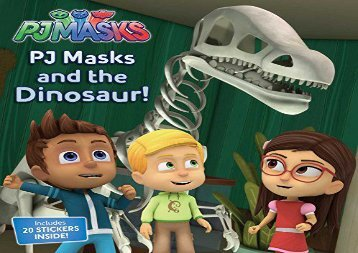 [+]The best book of the month Pj Masks and the Dinosaur!  [NEWS]