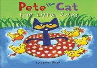 [+][PDF] TOP TREND Pete the Cat: Five Little Ducks  [FULL]