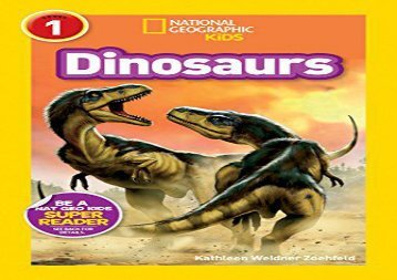 [+][PDF] TOP TREND National Geographic Kids Readers: Dinosaurs (National Geographic Kids Readers: Level 1)  [FREE]