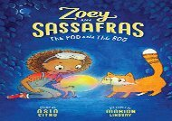 [+]The best book of the month The Pod and The Bog (Zoey and Sassafras)  [FREE]