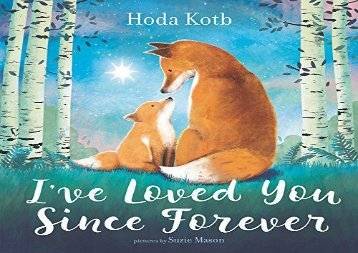 [+]The best book of the month I ve Loved You Since Forever  [FREE]