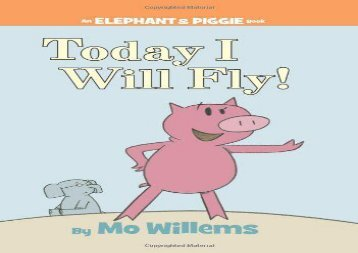 Piggie pie pdf top trend today i will fly elephant piggie fandeluxe Image collections