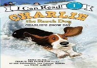 [+][PDF] TOP TREND Charlie the Ranch Dog: Charlie s Snow Day (I Can Read Level 1)  [DOWNLOAD]