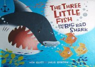 [+][PDF] TOP TREND The Three Little Fish and the Big Bad Shark  [FULL]