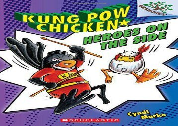 [+][PDF] TOP TREND Heroes on the Side: A Branches Book (Kung POW Chicken #4)  [READ]