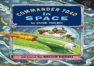 [+][PDF] TOP TREND Commander Toad in Space (Commander Toad (Paperback))  [NEWS]