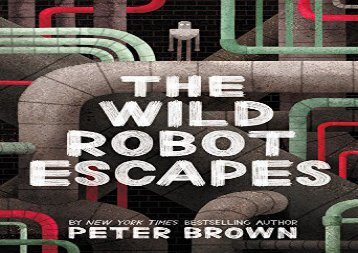 [+]The best book of the month The Wild Robot Escapes  [DOWNLOAD]